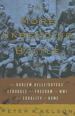 A More Unbending Battle By Nelson, Peter N.